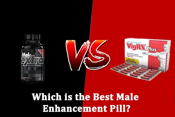 Male Extra vs VigRX Plus Which is the Best Male Enhancement Pills