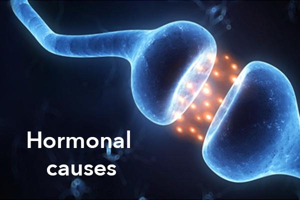 Hormonal causes